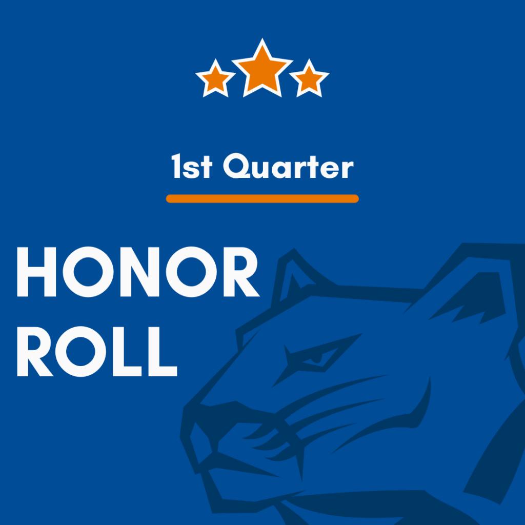 Honor Roll for 1st Quarter
